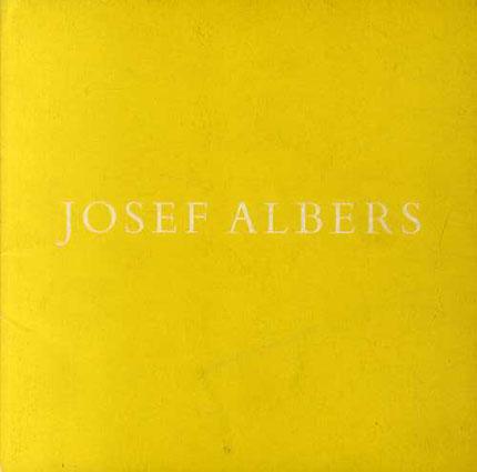ジョセフ・アルバース Josef Albers: Homage to the Square/