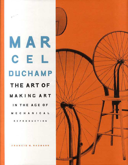 マルセル・デュシャン Marcel Duchamp/Francis M. Naumann