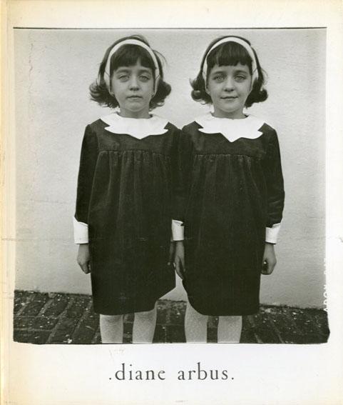 ダイアン・アーバス写真集 Diane Arbus: An Aperture Monograph/Diane Arbus