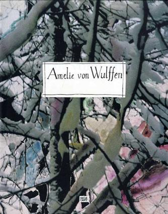 アメリ・ファン・ヴルフェン展 Amelie Von Wulffen/Amelie Von Wulffen