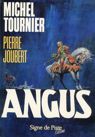 アンガス Michel Tournier: Angus/