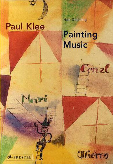 パウル・クレー Paul Klee: Painting Music/Hajo Duchting Penelope Crowe英訳