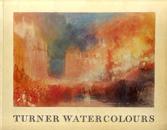 J.W.ターナー Turner Watercolours in the Tate Gallery/Andrew Wilton
