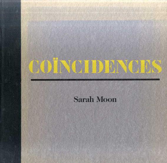 サラ・ムーン写真集 Coincidences/Sarah Moon