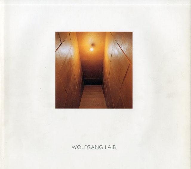 ヴォルフガング・ライプ Wolfgang Laib/Wolfgang Laib