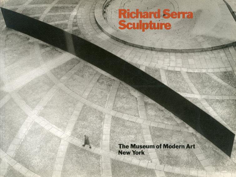リチャード・セラ Richard Serra/Sculpture/Rosalind E.Krauss