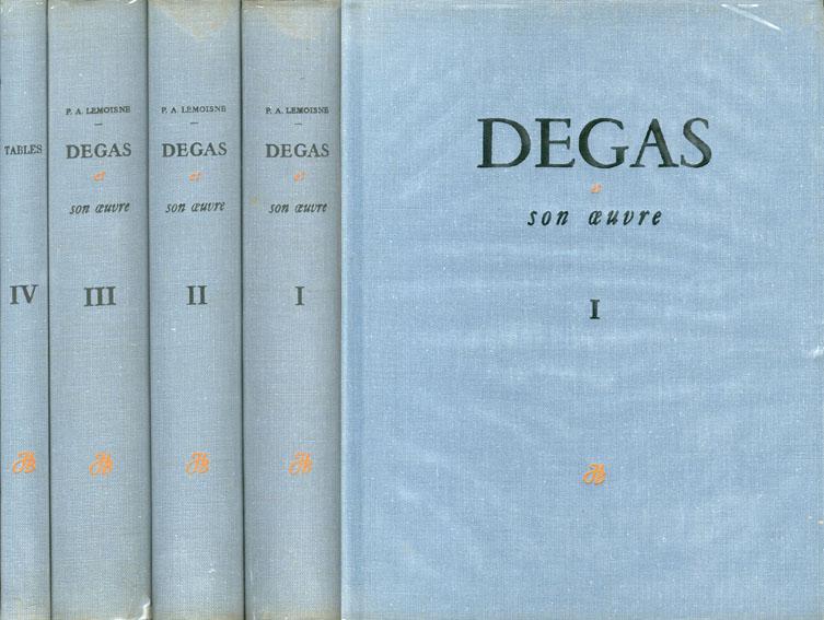 ドガ カタログ・レゾネ Degas et Son Oeuvre/P.A.Lemoisne