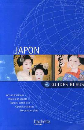 Guides Bleus: Japon/