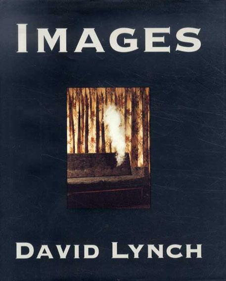 デヴィッド・リンチ Images/David Lynch
