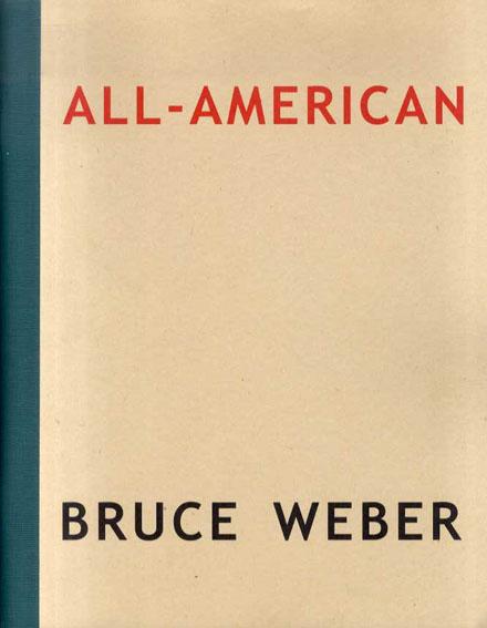 ブルース・ウェーバー写真集 All American/Bruce Weber