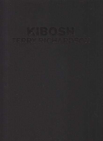 テリー・リチャードソン写真集 Kibosh/Terry Richardson