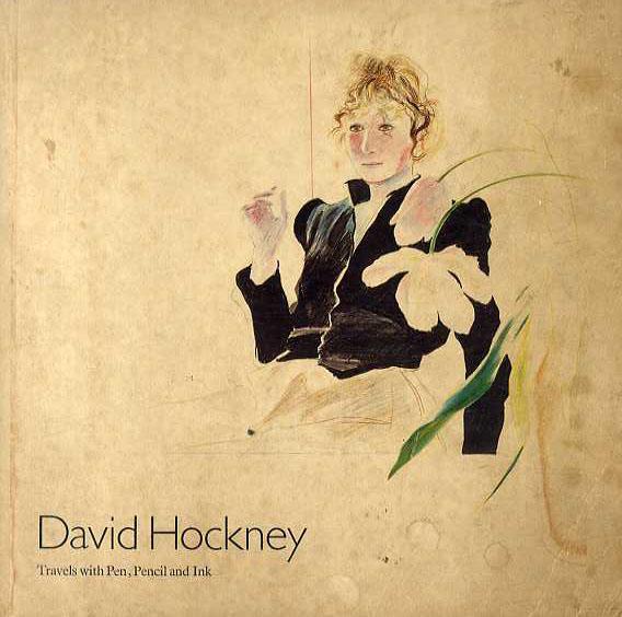 デイヴィッド・ホックニー David Hockney: Travels with Pen, Pencil and Ink/David Hockney
