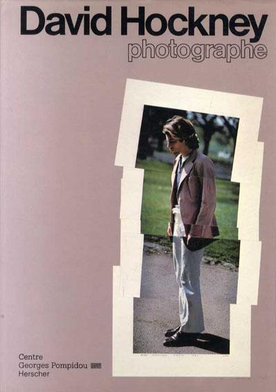 デイヴィッド・ホックニー David Hockney: photographe/