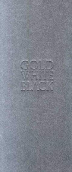 Gold White Black 椿昇 2004-2009   /椿昇