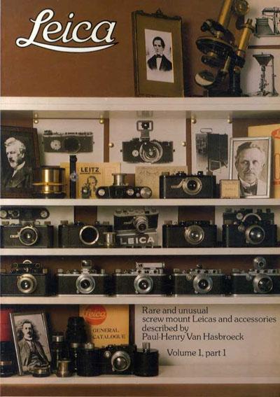 ライカ Leica: Rare And Unusual Screw Mount Leicas And Accessories Volume1-Part1/Van Hasbroeck