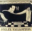 フェリックス・ヴァロットン 版画・グラフィックワークカタログ・レゾネ Felix Vallotton: Catalogue Raisonee de l'Oeuvre Grave et Lithographie/Maxime Vallotton/Charles Goergのサムネール