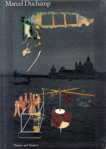 マルセル・デュシャン Marcel Duchamp/Jacques Caumont, Jennifer Gough-Cooper