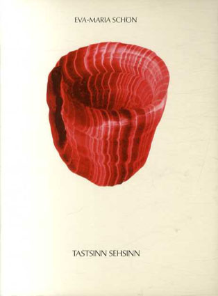 Eva-Maria Schon: Tastsinn Sehsinn/