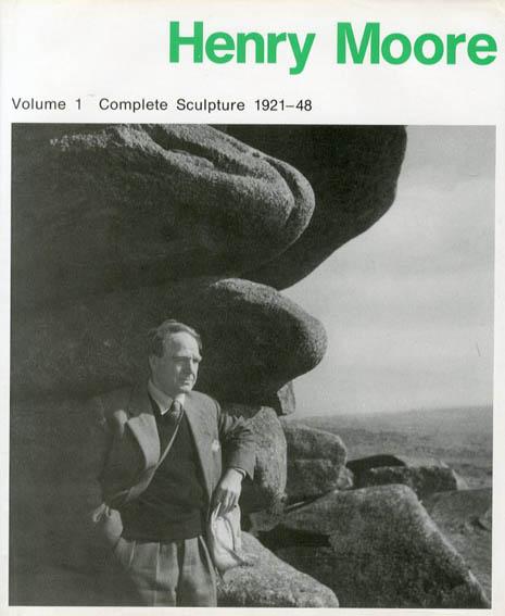 ヘンリー・ムーア作品集1 Henry Moore Volume 1: Complete Sculpture 1921-48/David Sylvester