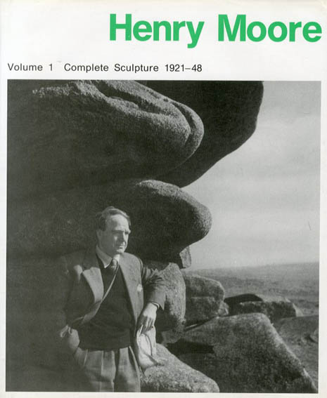 ヘンリー・ムーア作品集1 Henry Moore Volume 1: Complete Sculpture 1921-48/David Sylvester
