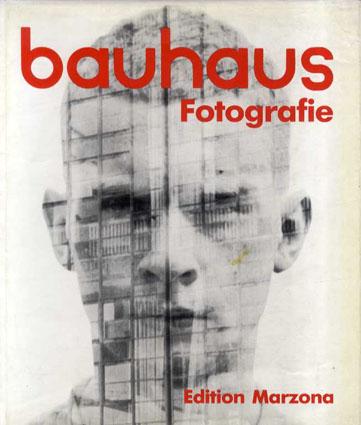 バウハウス Bauhaus Fotografie/