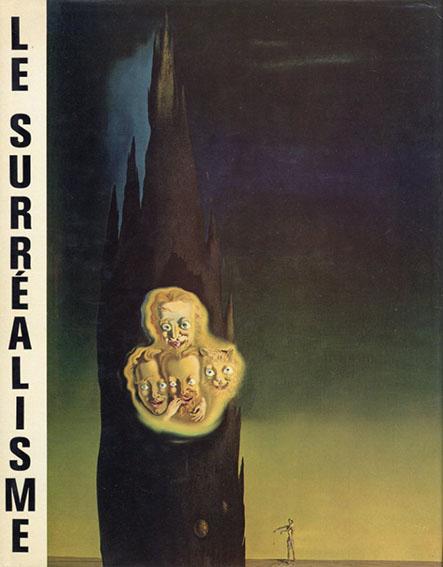 シュルレアリスム Le Surrealisme/