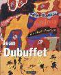 ジャン・デュビュッフェ Jean Dubuffet/Laurent Danchinのサムネール