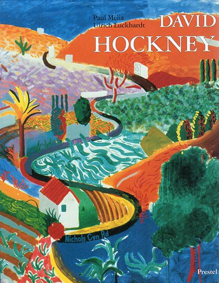 デイヴィッド・ホックニー David Hockney: Paintings/Paul Melia/Ulrich Luckhardt