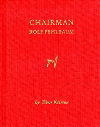 ロルフ・フェールバウム Chairman: Rolf Fehlbaum/Tibor Kalman編