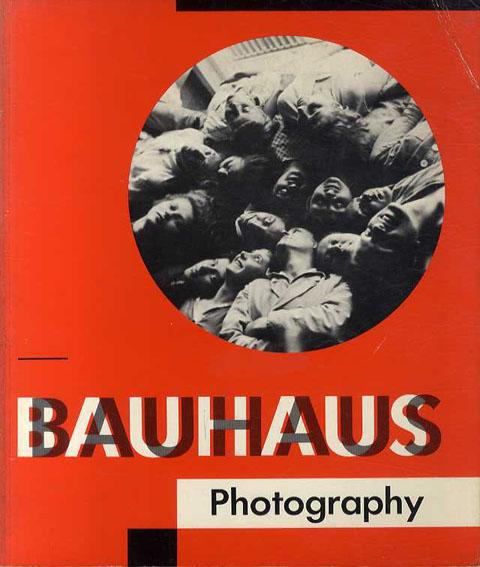 バウハウスの写真 Bauhaus Photography/