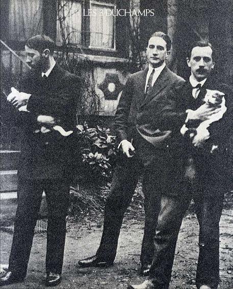 デュシャン3兄弟 Le 3 Duchamps/ジャック・ヴィヨン/レイモン・デュシャン・ヴィヨン/マルセル・デュシャン