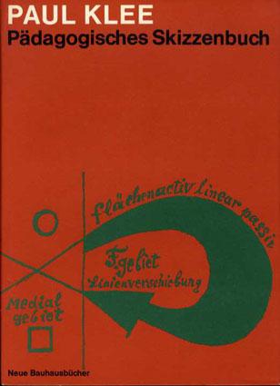 パウル・クレー ニューバウハウス叢書 教育学スケッチブック Neue Bauhausbucher: Padagogisches Skizzenbuch/Paul Klee