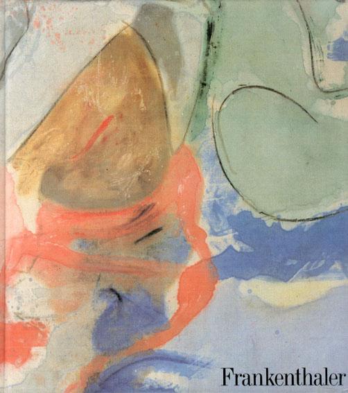 ヘレン・フランケンサーラー Helen Frankenthaler/John Elderfield