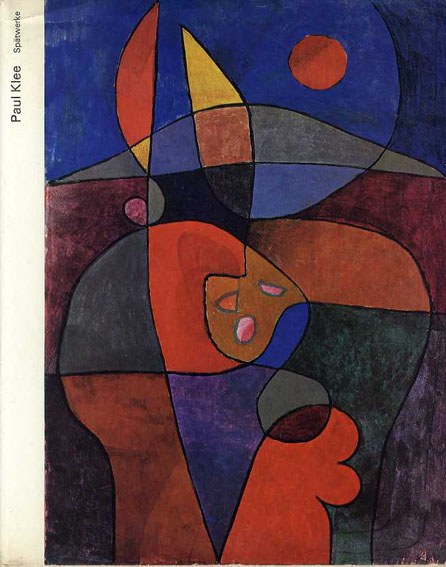 パウル・クレー Klee: Oeuvres Des Dernieres Annees/