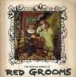 レッド・グルームス Red Grooms: The Ruckus World of Red Grooms/Walter Knestrick/Vincent Katzのサムネール