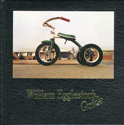 ウィリアム・エグルストン写真集 William Eggleston's Guide/Jhon Szarkowski
