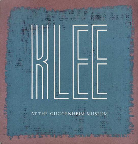 パウル・クレー Paul Klee: 1879-1940/Louise A. Svendsen