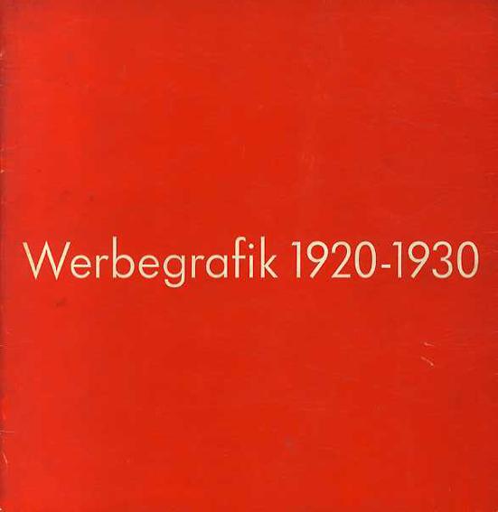 werbegrafik 1920 1930 grafische typografische fotografische