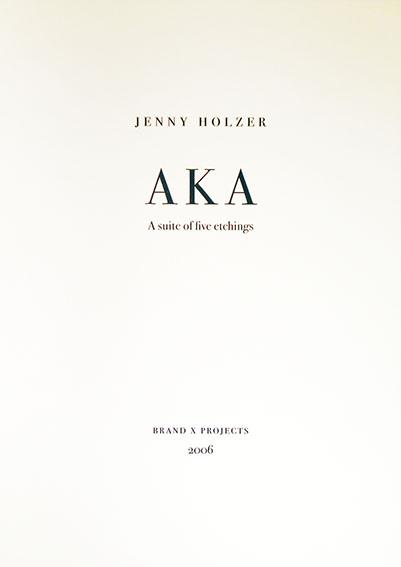 ジェニー・ホルツァー版画集「AKA: A Suite Of Five Etching」/Jenny Holzer