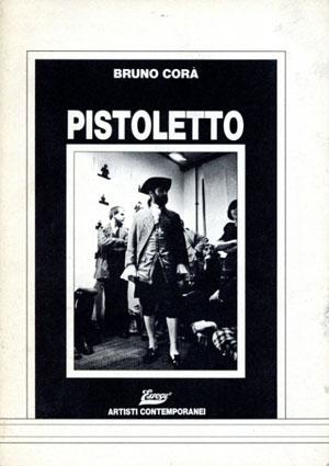 ミケランジェロ・ピストレット Pistoletto/Bruno Cora