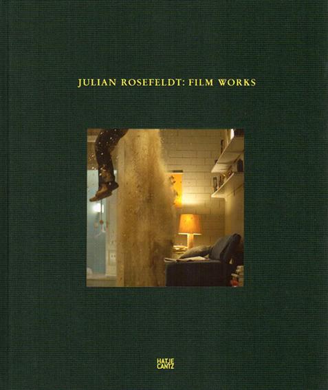 ジュリアン・ローズフェルト Julian Rosefeldt: Film Works/Stephan Berg/Anselm Franke/Katerina Gregos/David Thorp編