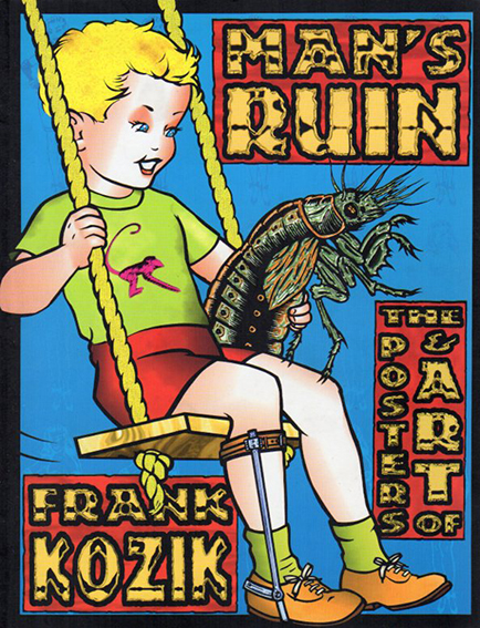 フランク・コジック Man's Ruin: The Posters & Art of Frank Koznik/Frank Kozik