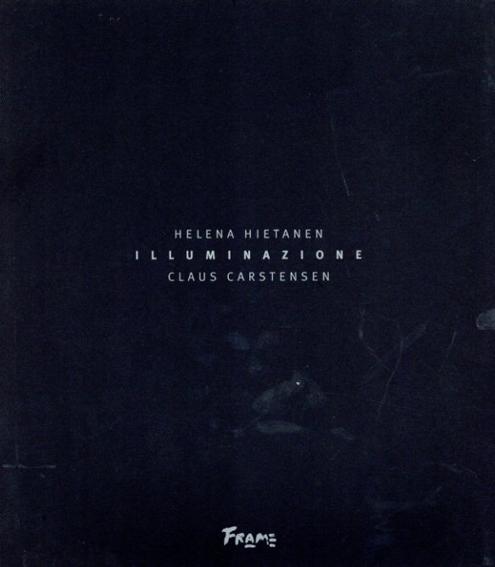 ヘレナ・ヒエタネン Helena Hietanen: Illuminazione 2冊組/