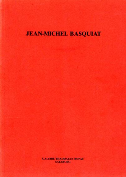 バスキア展 Jean-Michel Basquiat 1984-86/