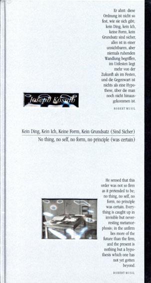 ジョセフ・コスース Joseph Kosuth: No Thing, No Self, No Form, No Principle Was Certain/Renate Damsch-Wiehager編