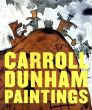 キャロル・ダナム Carroll Dunham: Paintings/Dan Cameron/A. M. Homesのサムネール