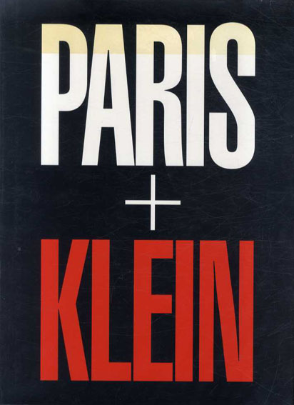 ウィリアム・クライン写真集 William Klein: Paris + Klein/William Klein