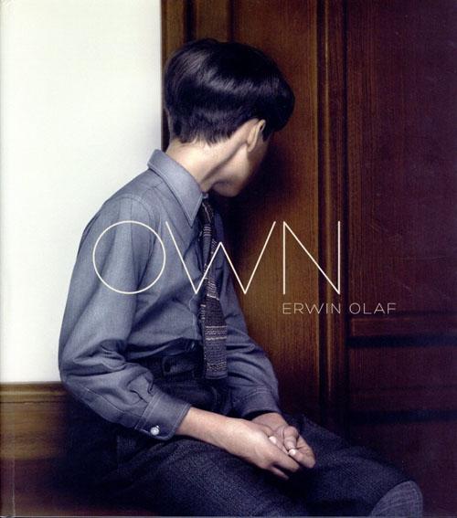 アーウィン・オラフ Erwin Olaf: Own/