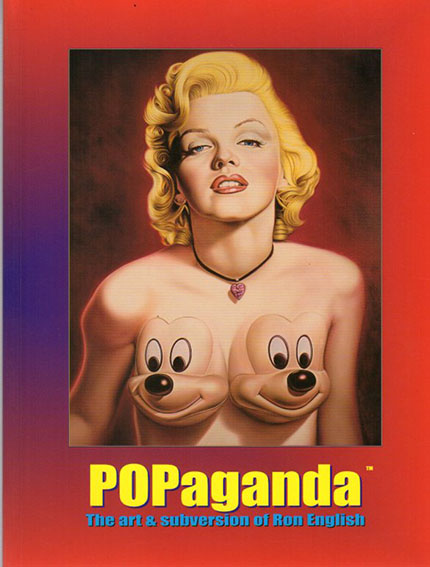 Popaganda The Art And Subversion Of Ron English/Ron English