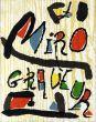 ジョアン・ミロ 銅版画カタログ・レゾネ Miro Engraver1-3 1928-1975 全4巻の内3冊組/Joan Miro Jacques Dupin編のサムネール